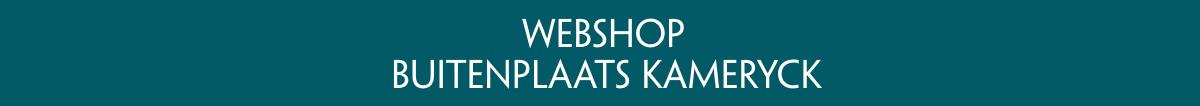 Webshop Buitenplaats Kameryck